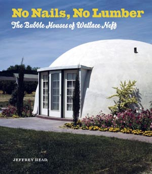Domes and Dome Houses. Build an energy-efficient, disaster ...
